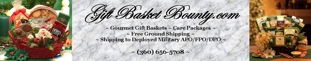 Gourmet Gift Baskets, Care Packages, Gift Basket Bounty