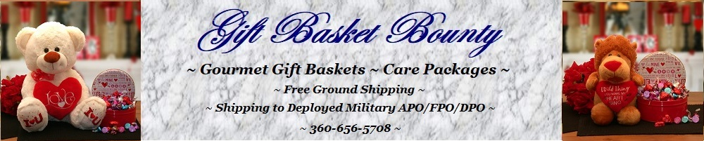 Gourmet Gift Baskets, Military Care Packages, Gift Basket Bounty